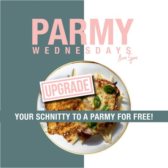 Upgrade your Schnitty to a Parmy on Wednesdays
